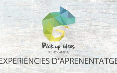 Pick Up Idees 5: Experiències d'aprenentatge