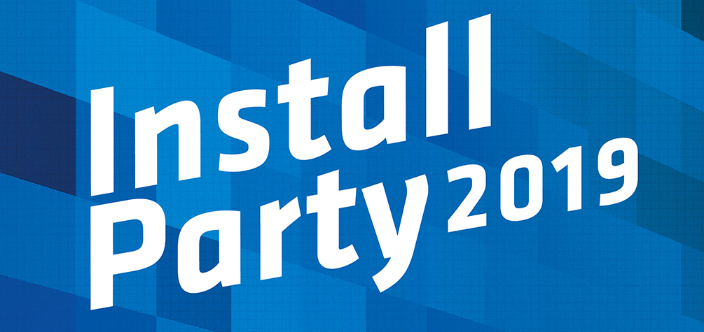 Install Party 2019